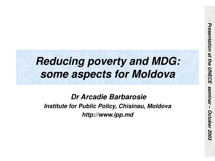 Reducing poverty and MDG:
