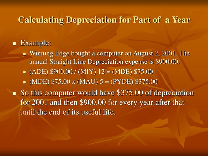 Calculating Depreciation for Part of  a Year