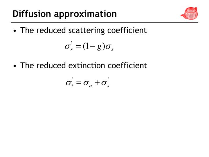 Diffusion approximation