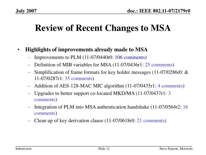 Review of Recent Changes to MSA