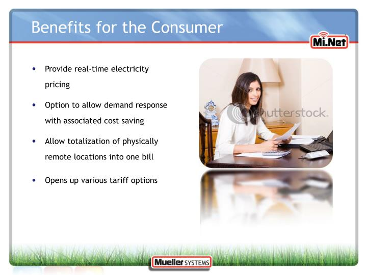 Benefits for the Consumer