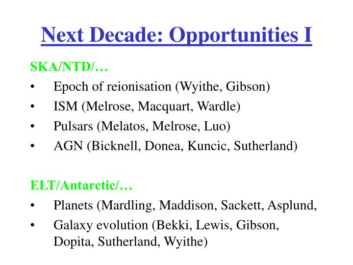 Next Decade: Opportunities I