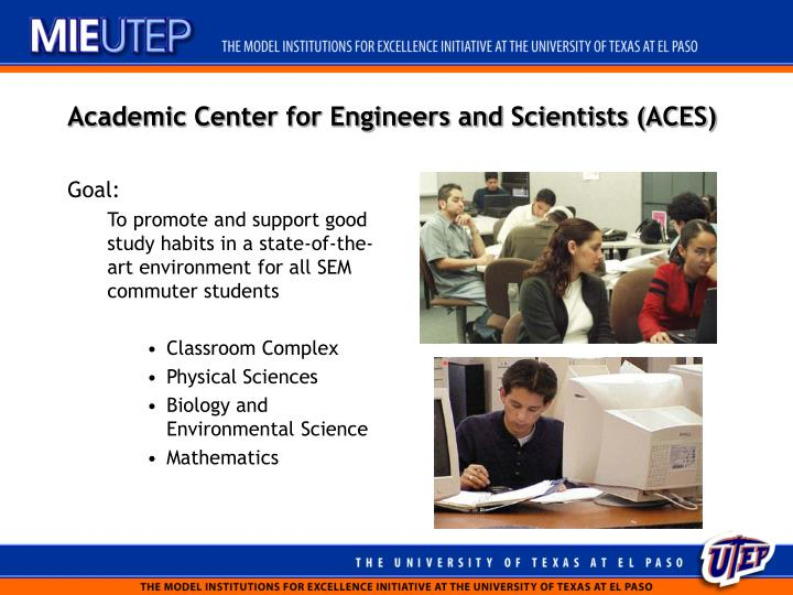 Academic Center for Engineers and Scientists (ACES)
