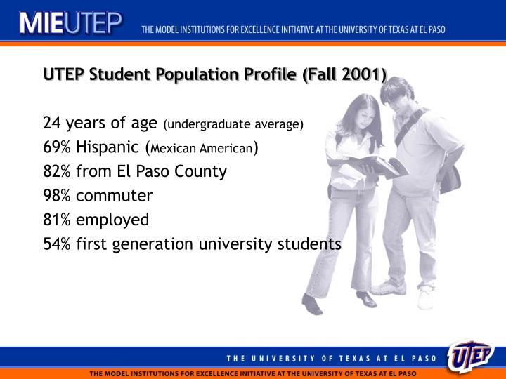 UTEP Student Population Profile (Fall 2001)