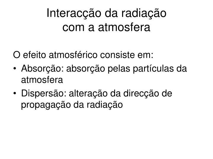 Interacção da radiação