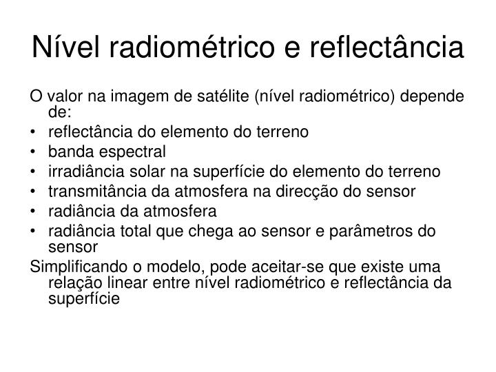 Nível radiométrico e reflectância