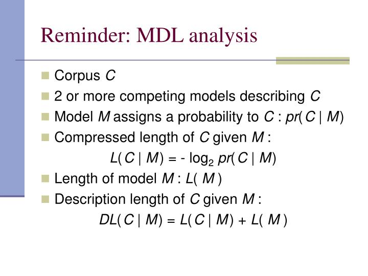 Reminder: MDL analysis