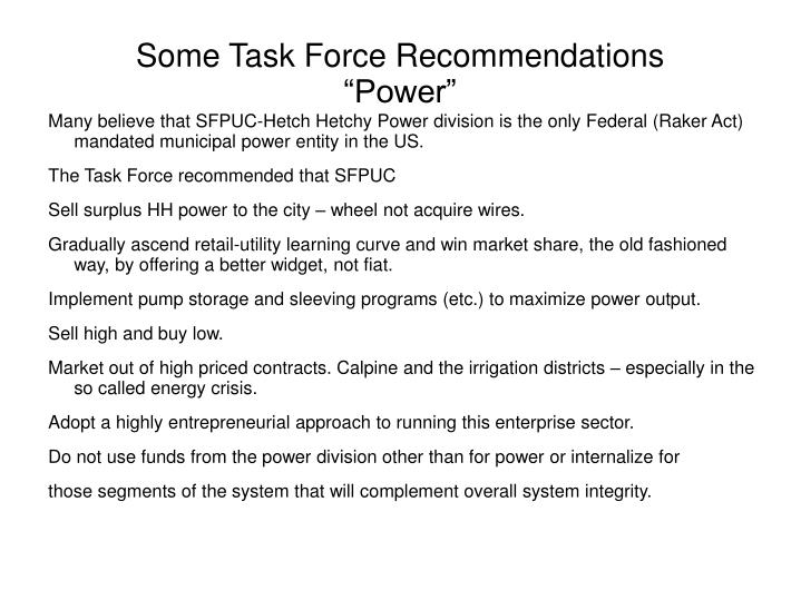 Some Task Force Recommendations