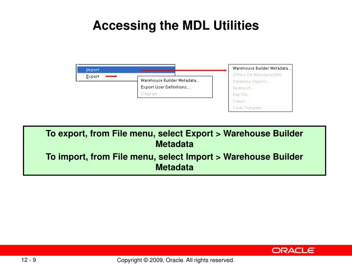 Accessing the MDL Utilities