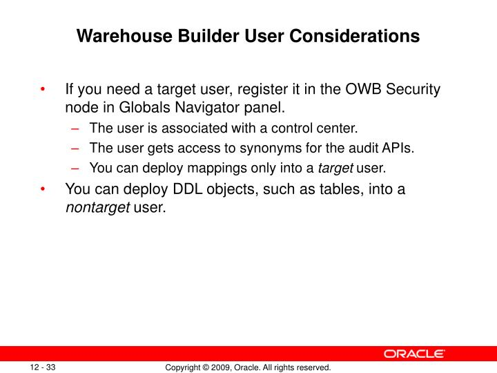Warehouse Builder User Considerations