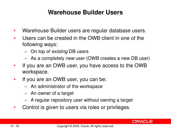 Warehouse Builder Users