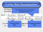 further bias decomposition
