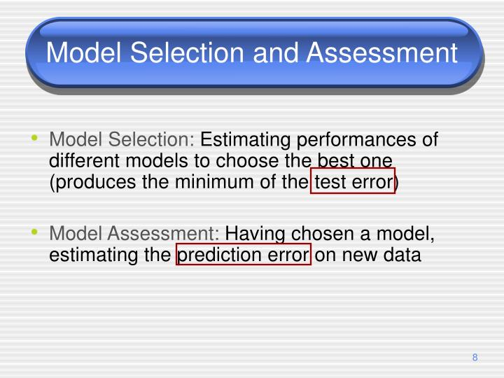 Model Selection and Assessment