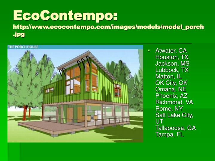 Ecocontempo http www ecocontempo com images models model porch jpg