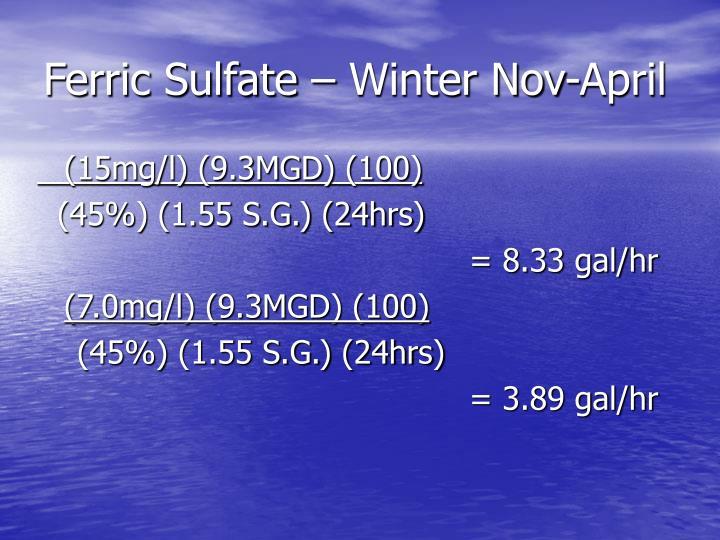 Ferric Sulfate – Winter Nov-April