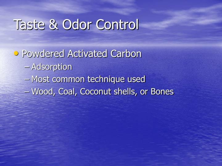 Taste & Odor Control