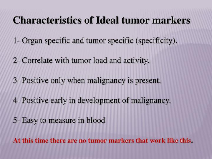 Characteristics of Ideal tumor markers