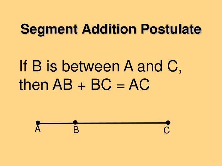 Segment Addition Postulate