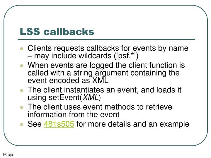 LSS callbacks