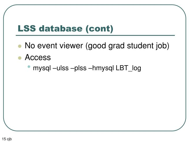 LSS database (cont)