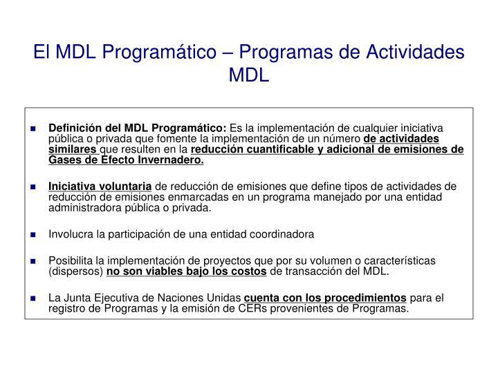 El MDL Programático – Programas de Actividades MDL