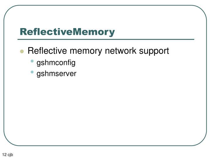 ReflectiveMemory