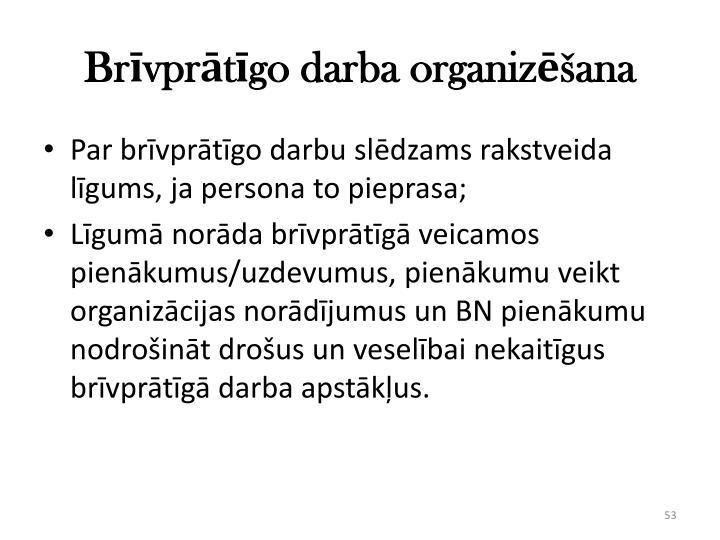 Brīvprātīgo darba organizēšana