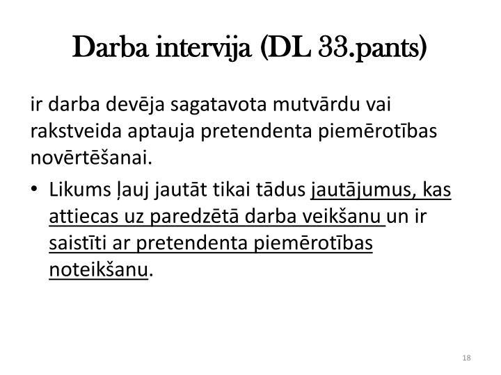 Darba intervija (DL 33.pants)