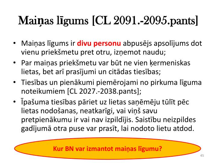Maiņas līgums [CL 2091.-2095.pants]
