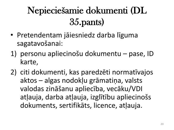 Nepieciešamie dokumenti (DL 35.pants)