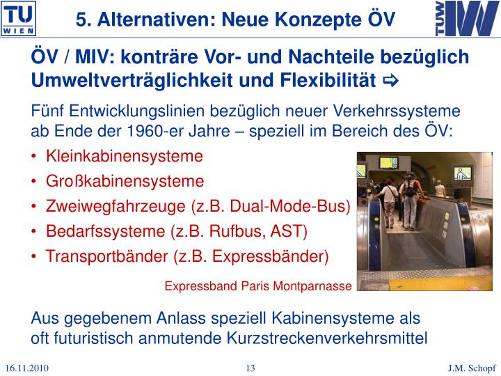 5. Alternativen: Neue Konzepte ÖV
