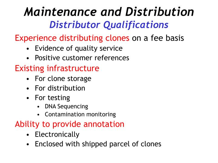 Maintenance and Distribution
