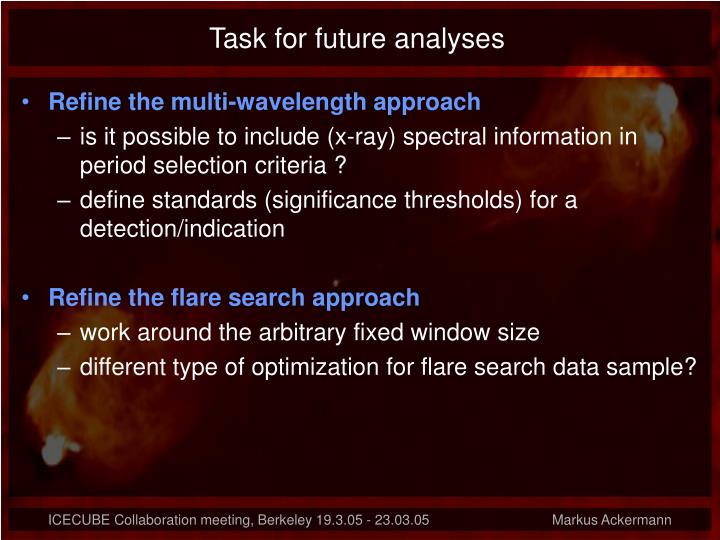 Task for future analyses