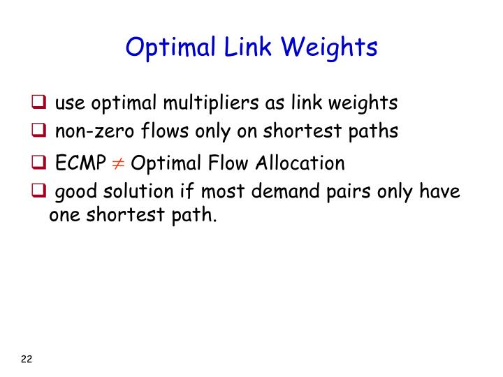 Optimal Link Weights