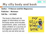 my silly body and book