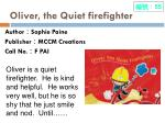 oliver the quiet firefighter