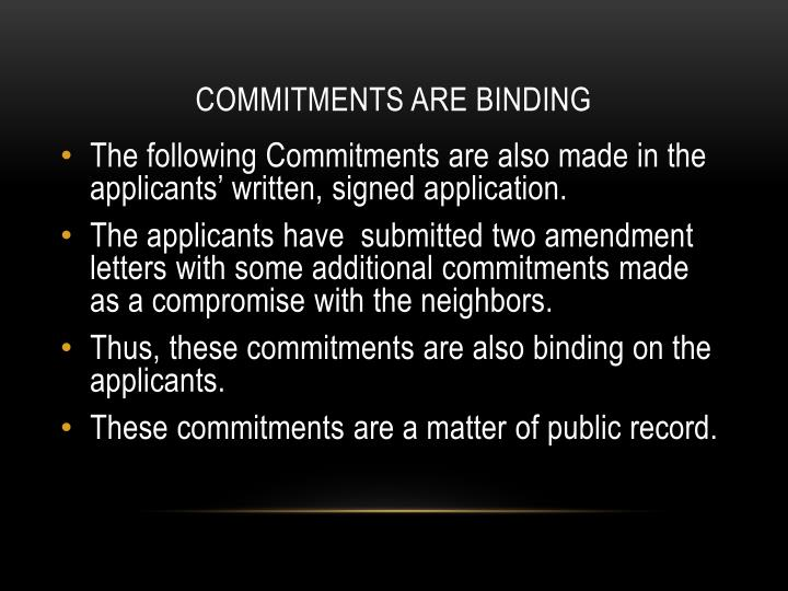 COMMITMENTS ARE BINDING
