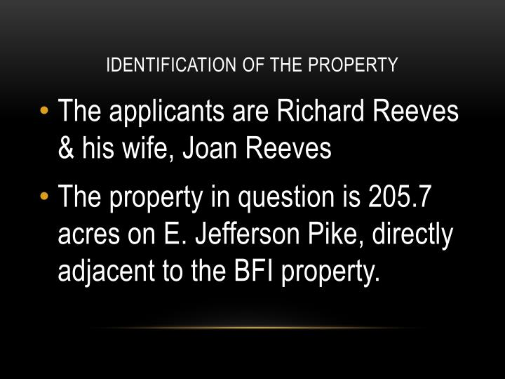 Identification of the Property