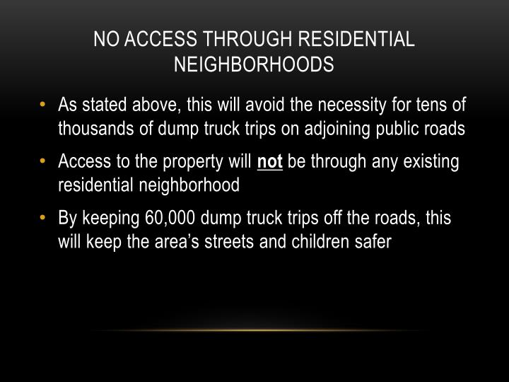 NO ACCESS THROUGH RESIDENTIAL NEIGHBORHOODS