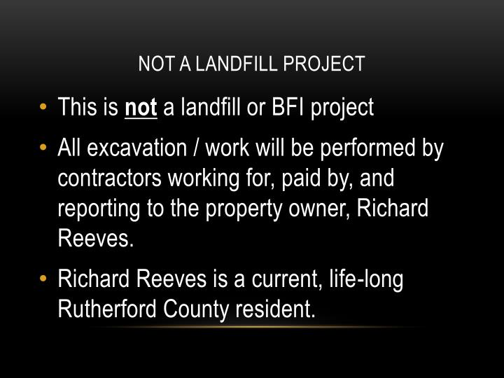 NOT A LANDFILL PROJECT