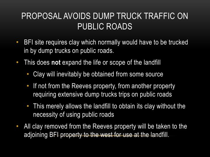 proposal avoids dump truck traffic on public roads