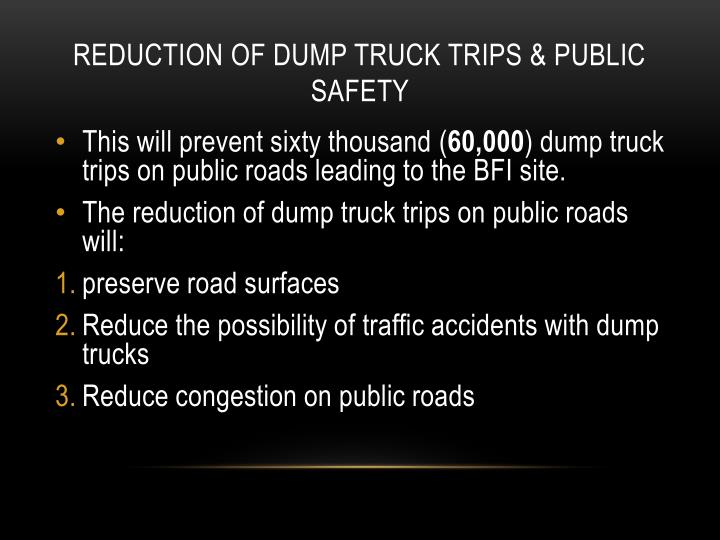 Reduction of dump truck trips & public safety
