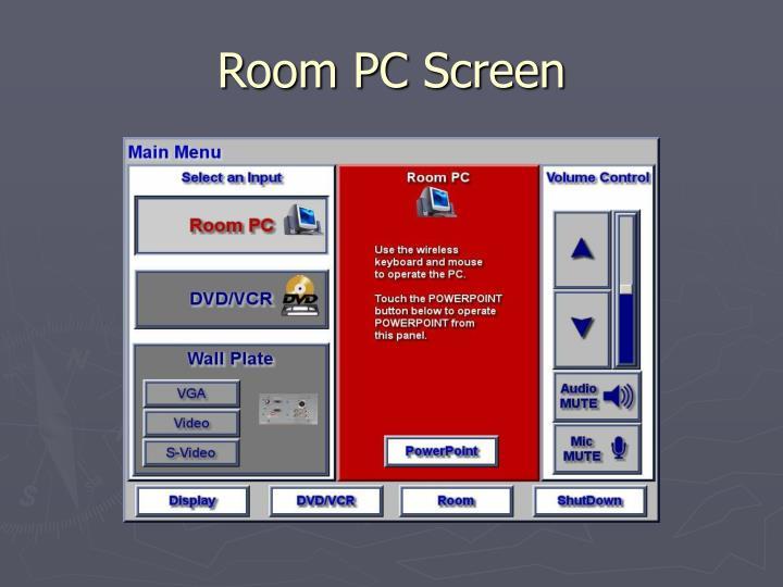 Room PC Screen