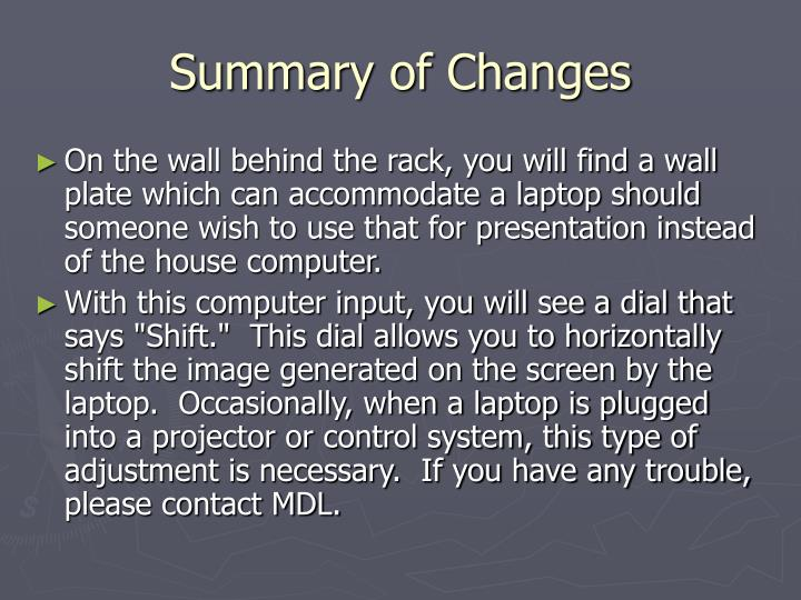 Summary of Changes