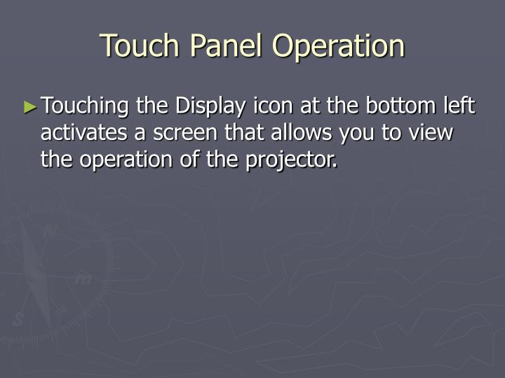 Touch Panel Operation