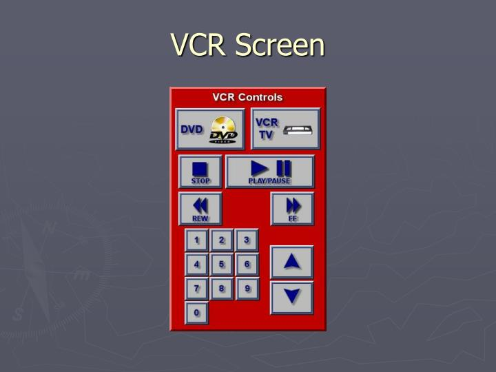 VCR Screen