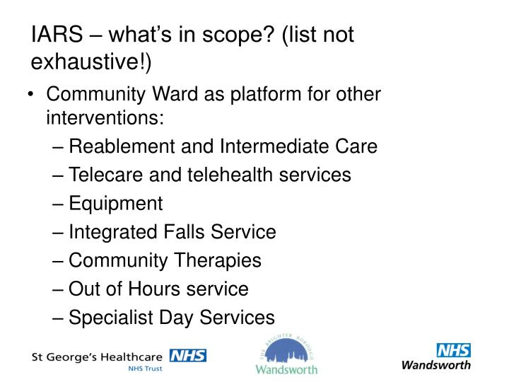 IARS – what's in scope? (list not exhaustive!)