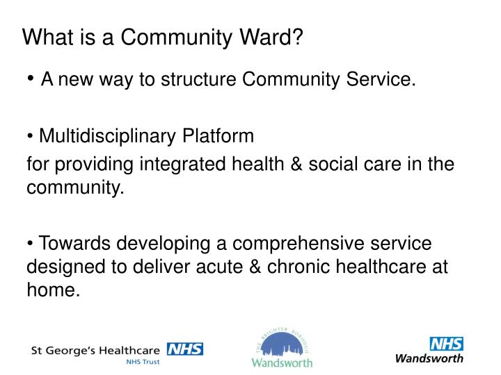 What is a Community Ward?