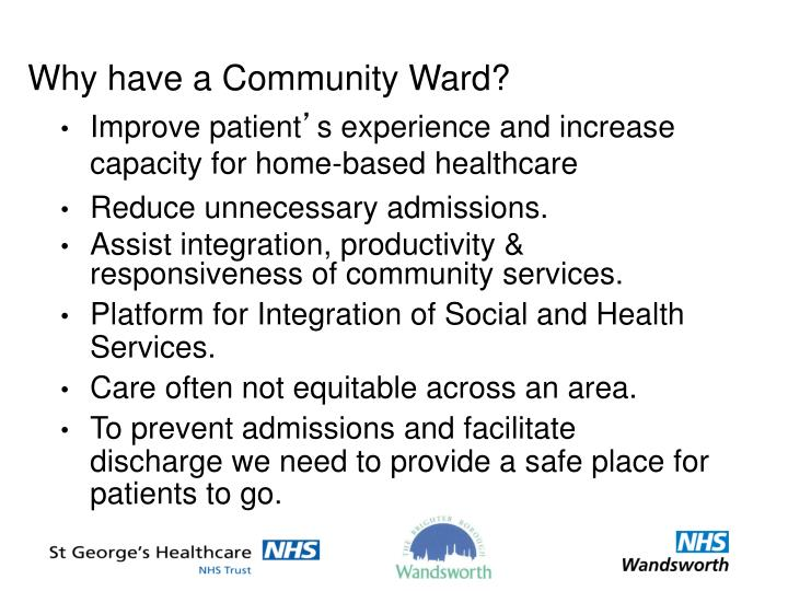 Why have a Community Ward?