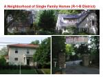 a neighborhood of single family homes r 1 b district